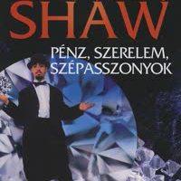 Irwin Shaw: Pénz, szerelem, szépasszonyok