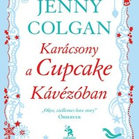 Jenny Colgan: Karácsony a Cupcake Kávézóban