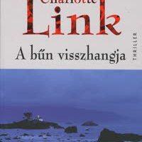 Charlotte Link: A bűn visszhangja