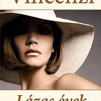 Penny Vincenzi: Lázas évek