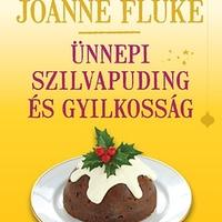 Joanne Fluke: Ünnepi szilvapuding és gyilkosság