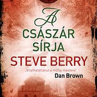 Steve Berry: A császár sírja