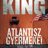 Stephen King: Atlantisz gyermekei