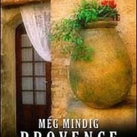 Peter Mayle: Még mindig Provence