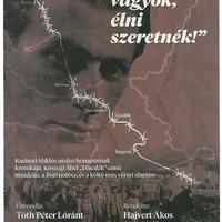 Tóth Péter Lóránt versvándor - Radnóti Miklós utolsó hónapjainak krónikája -2019. 09.21.