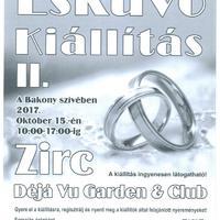 II. Esküvő kiállítás - 2017. október 15., vasárnap, Déja Vu Garden&Club