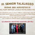 III. Senior találkozó - Vendég: Apostol együttes - 2021. aug.27.