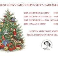 A Békefi Antal Városi Könyvtár, Művelődési Ház és Stúdió KB ünnepi nyitva tartási rendje