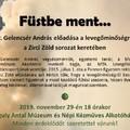 Füstbe ment - Zirci Zöld sorozat keretében - 2019.11.29.- Reguly múzeum