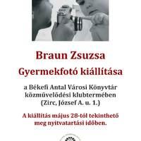 Braun Zsuzsa Gyermekfotó kiállítása a Békefi Antal Városi Könyvtár közművelődési klubtermében