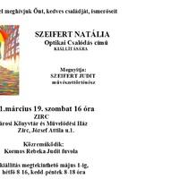 Szeifert Natália Optikai csalódás c. tárlatának megnyitója március 19. szombat 16 óra