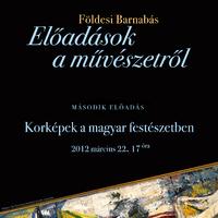 Korképek a magyar festészetben  Földesi Barnabás előadása  2012. március 22. csütörtök 17 óra