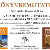 Váradi Péter Pál - Lőwey Lilla könyvbemutatója 2012. október 11. csütörtök 17 óra