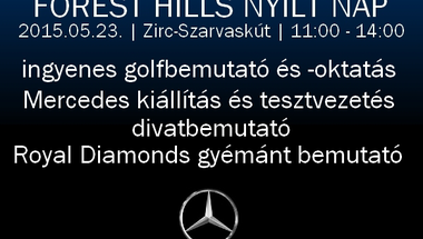 Tesztvezetés, divatbemutató, gyémántkiállítás, golfoktatás, Forest Hills