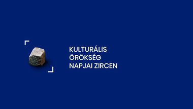 Kulturális Örökség Napjai Zircen - 2019. szeptember 21-22.