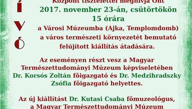 Ajkai Városi Múzeum -  a város természeti környezetét bemutató felújított kiállítás megnyitója