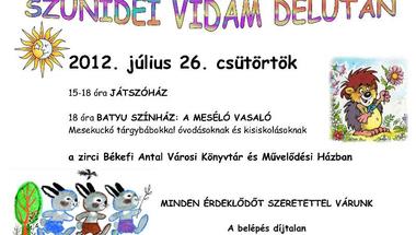 Szünidei vidám délután  2012. július 26. csütörtök