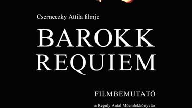 Barokk requiem - filmbemutató