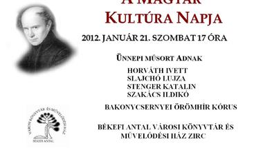 A Magyar Kultúra Napja 2012. január 21. szombat 17 óra