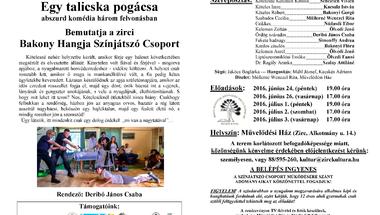 """""""Magyar Elemér: Egy talicska pogácsa"""" című komédia a Bakony Hangja Színjátszó Csoport előadásában"""
