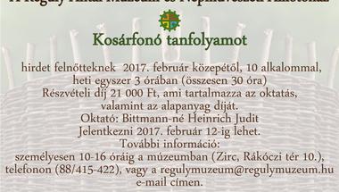 Kosárfonó tanfolyam  a Reguly Antal Múzeum és Népművészeti Alkotóházban
