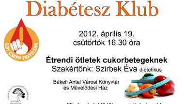 Diabétesz klub   2012. április 19. csütörtök 16.30 óra