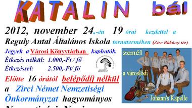 Katalin bál  2012. november 24. szombat