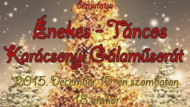Énekes-Táncos Karácsonyi Gálaműsor