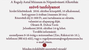 Szövő tanfolyam - a Reguly Antal Múzeumban