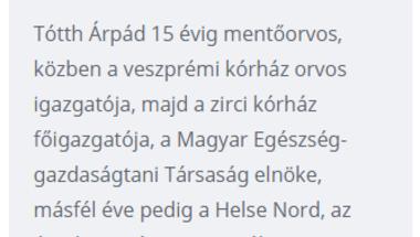 HAZUDUNK MAGUNKNAK, A BETEGEINKNEK, A POLITIKUSAINKNAK, ŐK MEG NEKÜNK - interjú Tótth Árpáddal, kórházunk volt főigazgatójával