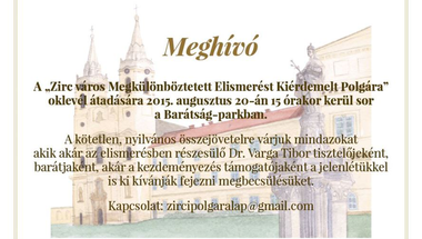 """""""Zirc város Megkülönböztetett Elismerést Kiérdemelt Polgára"""" - Meghívó"""