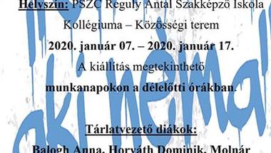 """""""Cinkos, aki néma"""" - kiállítás , 2020. január 7-17., Zirc, Reguly kollégium"""