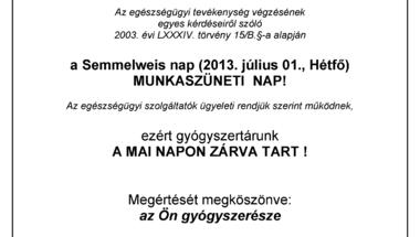 Semmelweis nap - munkaszüneti nap a gyógyszertárakban