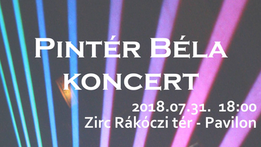 Koncert a Rákóczi téren - 2018.07.31., Zirc