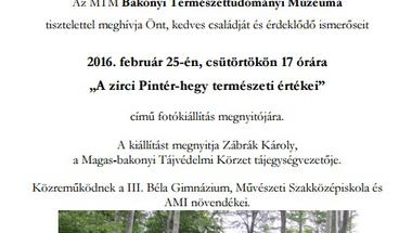 """""""A zirci Pintér-hegy természeti értékei"""" - fotókiállítás"""