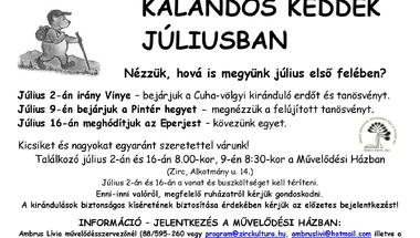KALANDOS KEDDEK JÚLIUS ELSŐ FELÉBEN