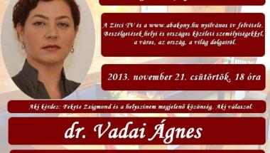 Beszélgetések a fehér asztalnál dr. Vadai Ágnessel