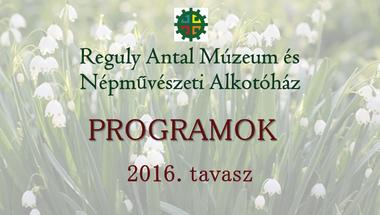 Tavaszi programok a Reguly múzeumban