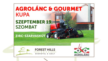 Agrolánc&Gourment Kupa - Forest Hills Biohotel&Golf