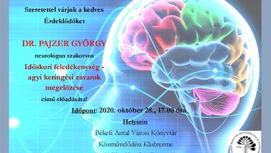 """""""Időskori feledékenység - agyi keringési zavarok megelőzése"""" -  előadás, 2020. október 28., szerda"""