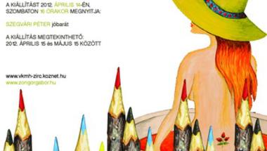 Zongor Gábor festőművész kiállításának megnyitója 2012. április 14. szombat 16 óra