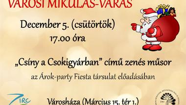 Városi Mikulás-várás - Zirc, 2019. december 5. (csütörtök)