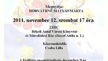 """""""Gyűszűkék"""" Foltvarró klub kiállításának megnyitója 2011. november 12. szombat 17 óra"""