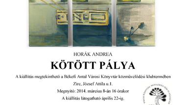 Horák Andrea: Kötött pálya című kiállítása