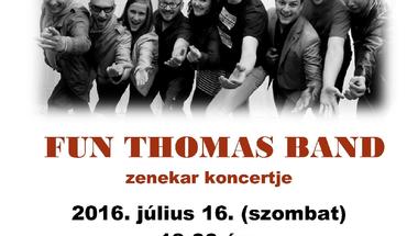 Zenélő Nyári Udvar - Fun Thomas Band