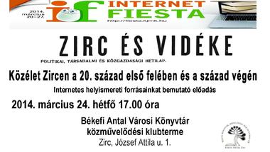 Internet Fiesta: Zirc és Vidéke = Közélet Zircen a 20. század első felében és a század végén