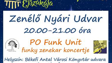 Múzeumok Éjszakája - Zenélő Nyári Udvar - Po Funk Unit funky zenekar koncertje