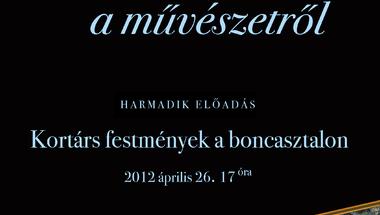 Kortárs festmények a boncasztalon  Földesi Barnabás előadása 2012. április 26. csütörtök  17 óra