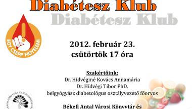 Diabétesz klub 2012. február 23. csütörtök 17 óra