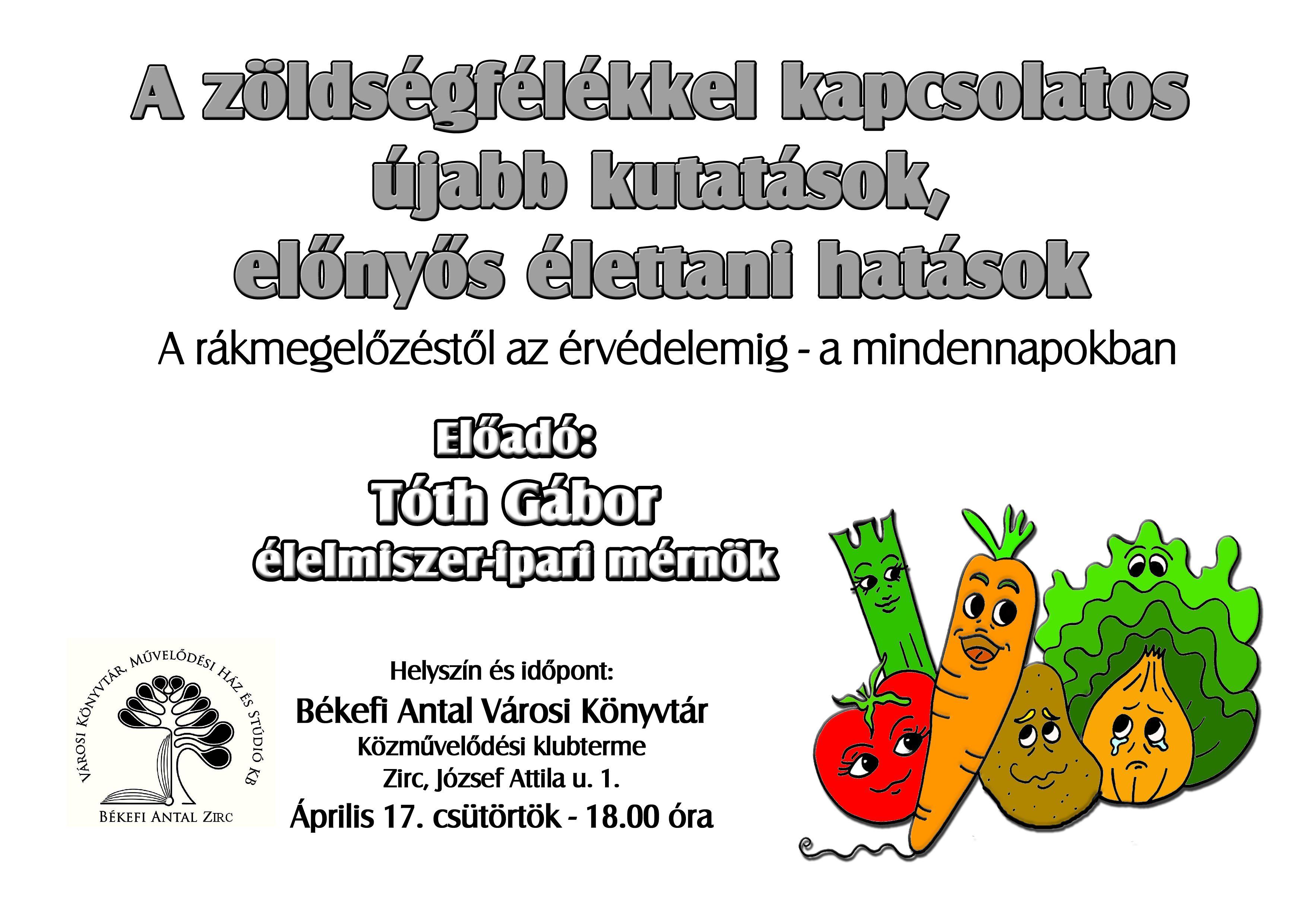 Zöldségfélékkel... - Tóth Gábor előadása.jpg